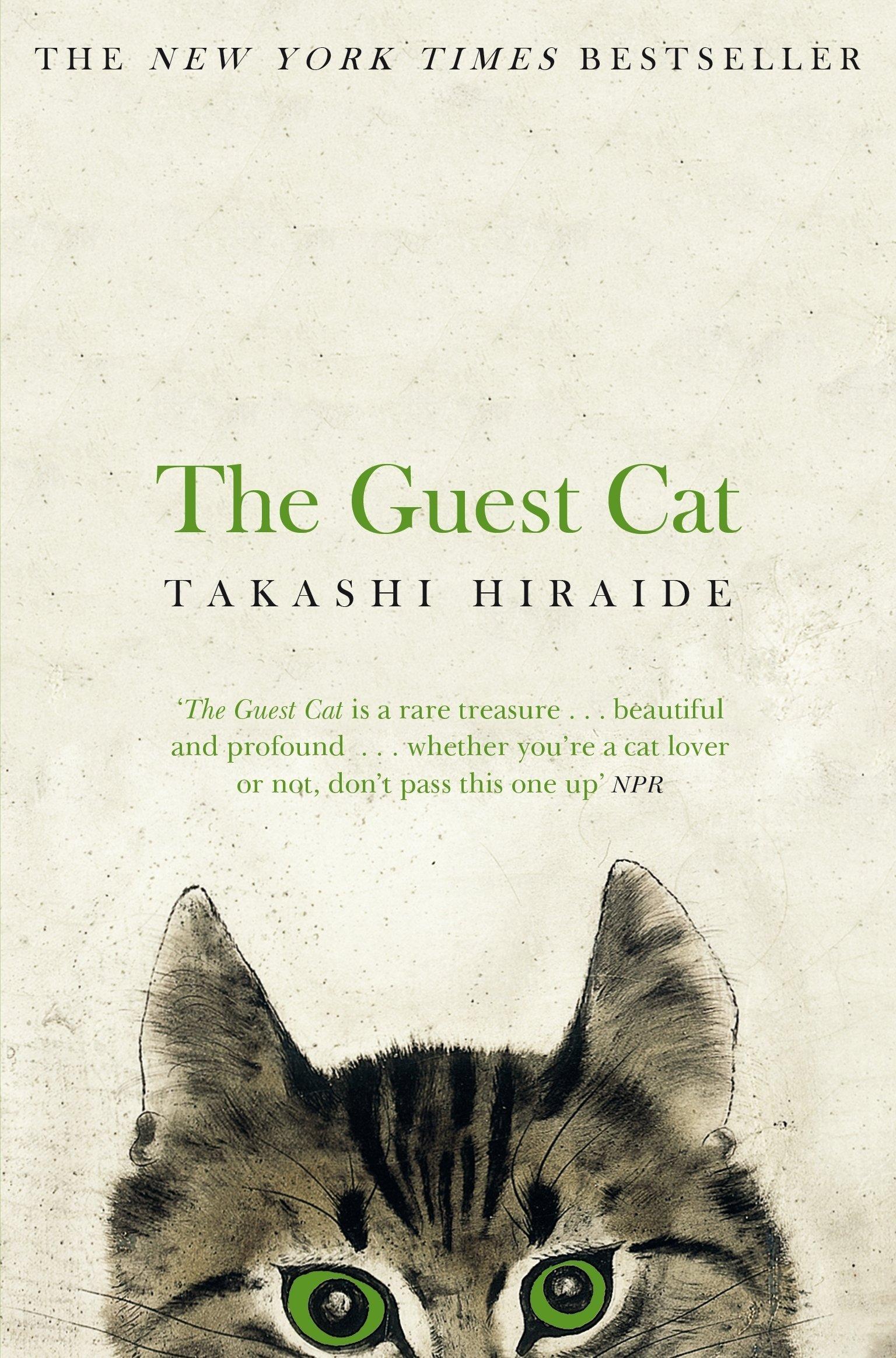 The Guest Cat – Takashi Hiraide