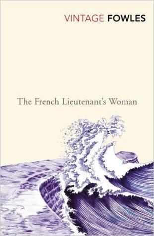 The French Lieutenants Woman John Fowles