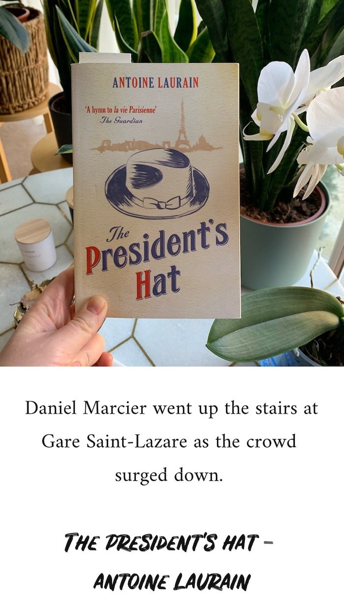 The President's Hat - Antoine Laurain