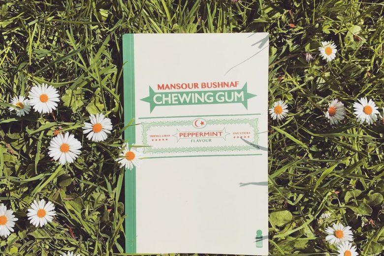 Chewing Gum - Mansour Bushnaf
