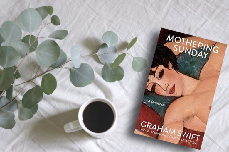 Mothering Sunday - Graham Swift