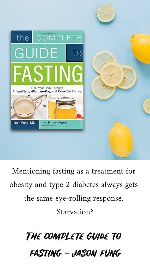 The Complete Guide to Fasting - Jason Fung
