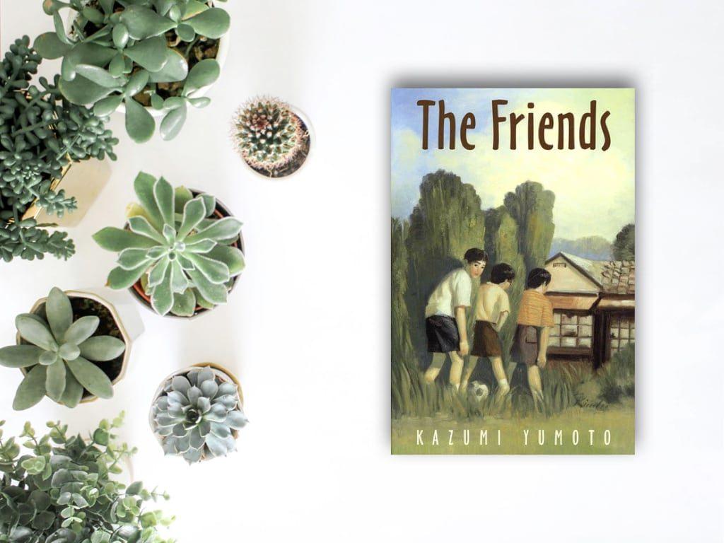 The Friends - Kazumi Yumoto