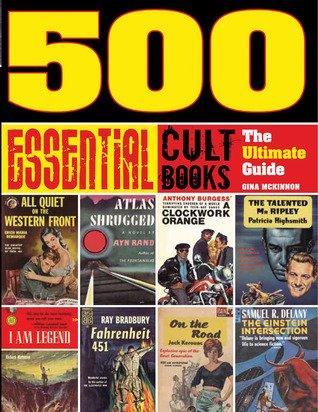 500 Essential Cult Books Gina McKinnon