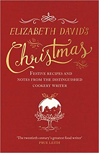 Elizabeth David's Christmas by Elizabeth David