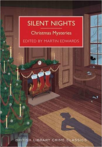 Silent Nights: Christmas Mysteries by Martin Edwards