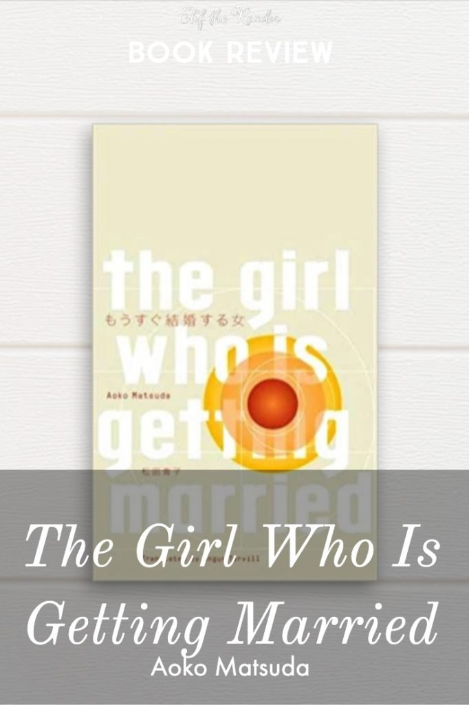 The Girl Who Is Getting Married - Aoko Matsuda