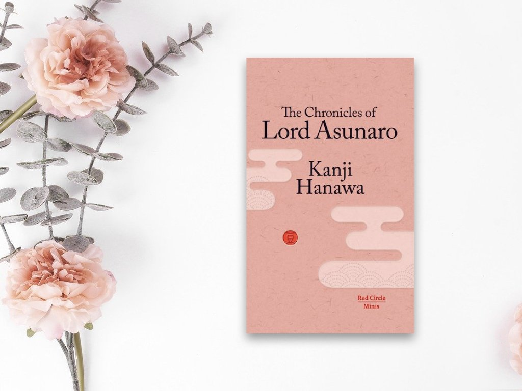 The Chronicles of Lord Asunaro - Kanji Hanawa