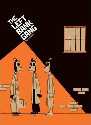 The Left Bank Gang - Jason