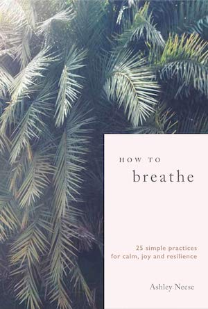 How to Breathe - Ashley Neese