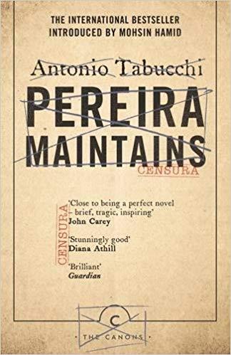 Pereira Maintains - Antonio Tabucchi
