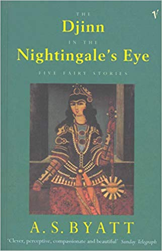 The Djinn In The Nightingale's Eye - A. S. Byatt