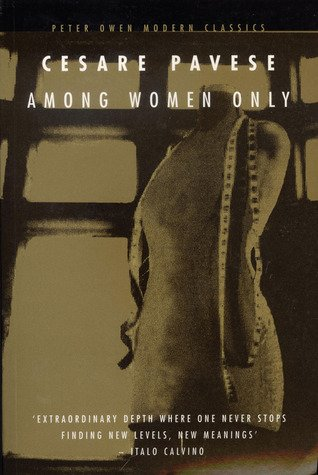 Among Women Only - Cesare Pavese
