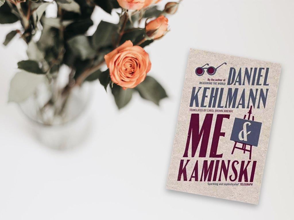 Me and Kaminski - Daniel Kehlmann