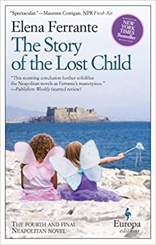 Story of the Lost Child - Elene Ferrante