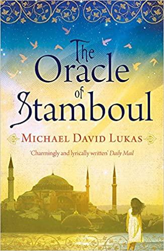 The Oracle of Stamboul - Michael David Lukas