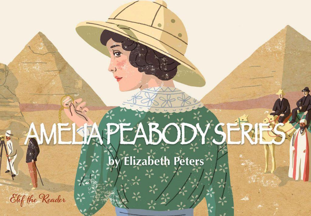 Amelia Peabody Series by Elizabeth Peters