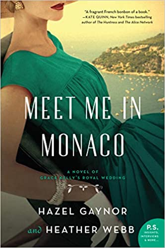 Meet Me In Monaco - Hazel Gaynor