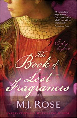 The Book of Lost Fragrances - M. J. Rose