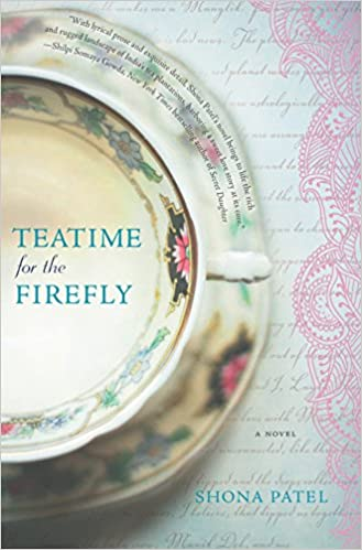 Teatime for the Firefly - Shona Patel