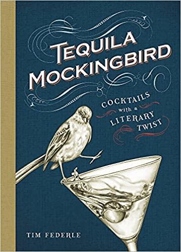Tequila Mockingbird - Tim Federle