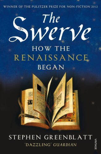 The Swerve How the Renaissance Began - Stephen Greenblatt