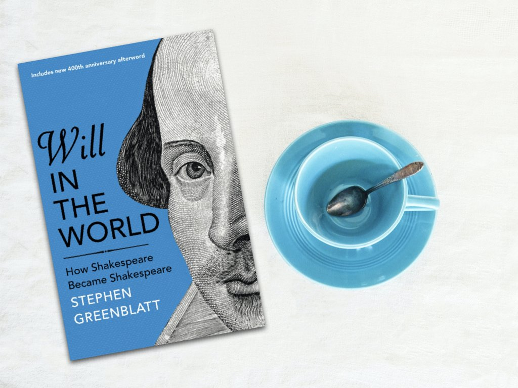 Will In The World - Stephen Greenblatt