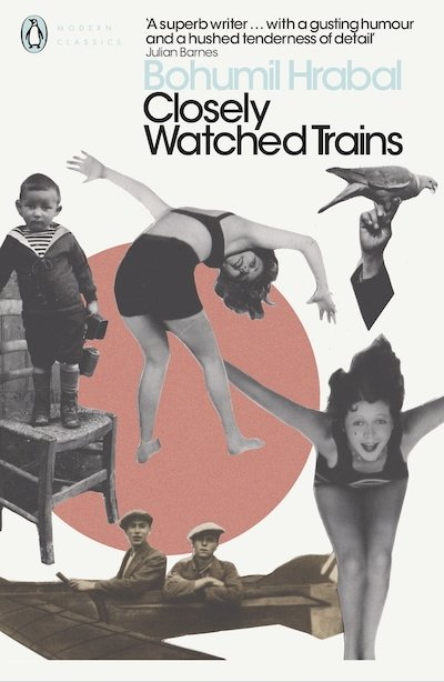 Closely Watched Trains - Bohumil Hrabal