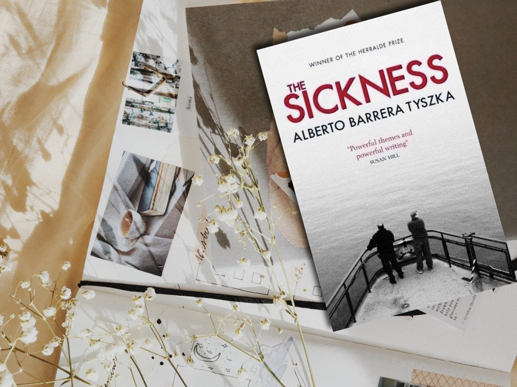 The Sickness - Alberto Barrera Tyszka