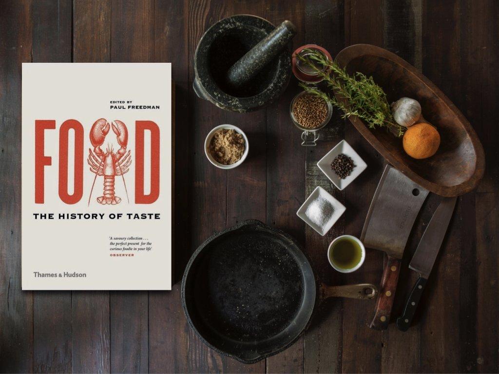 Food The History of Taste - Paul Freedman
