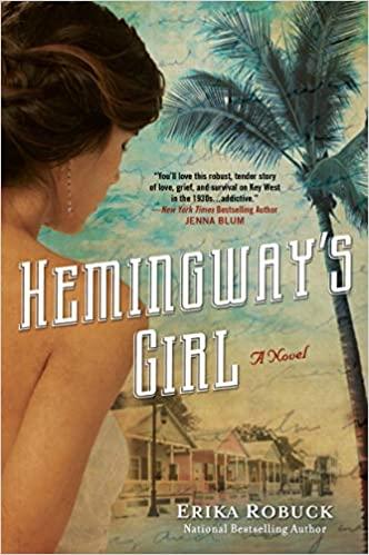 Hemingway's Girl - Erika Robuck
