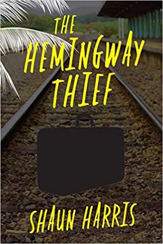 The Hemingway Thief - Shaun Harris