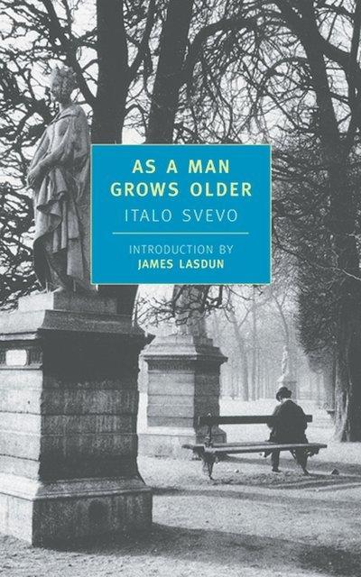 As a Man Grows Older - Italo Svevo