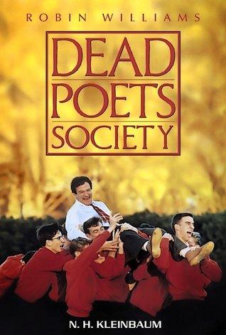 Dead Poets Society - N H Kleinbaum