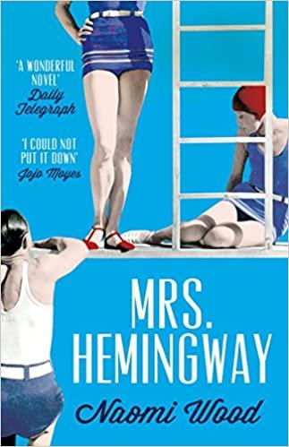 Mrs. Hemingway - Naomi Woods