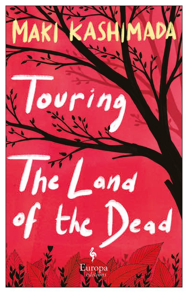 Touring the Land of the Dead - Maki Kashimada