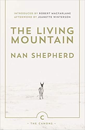 The Living Mountain - Nan Shepherd