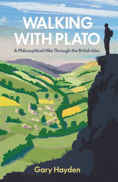 Walking With Plato - Gary Hayden