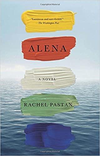 Alena - Rachel Pastan