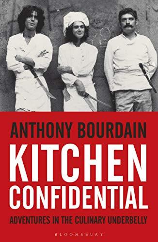 Kitchen Confidential - Anthony Bourdain