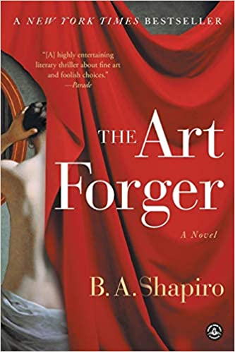 The Art Forger - Barbara A. Shapiro