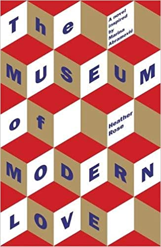 The Museum of Modern Love - Heather Rose