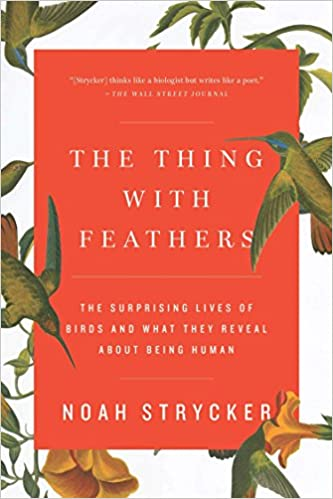 The Thing with Feathers - Noah Strycker