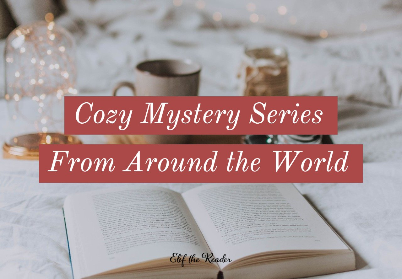 15 Feel-Good Cozy Mystery Series From Around the World