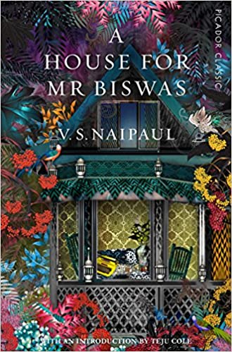 A House for Mr. Biswas - V. S. Naipaul