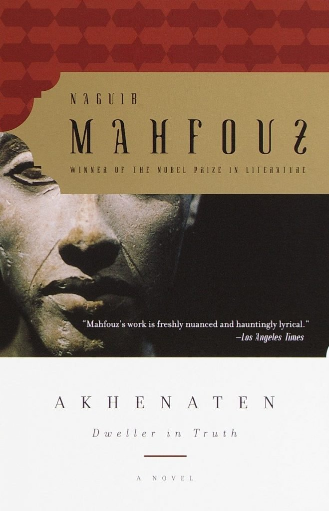 Akhenaten: Dweller in Truth - Naguib Mahfouz