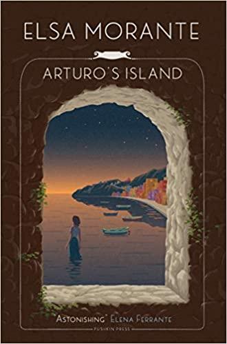 Arturo's Island - Elsa Morante