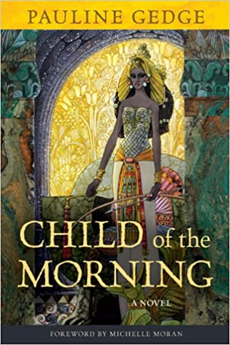 Child of the Morning - Pauline Gedge