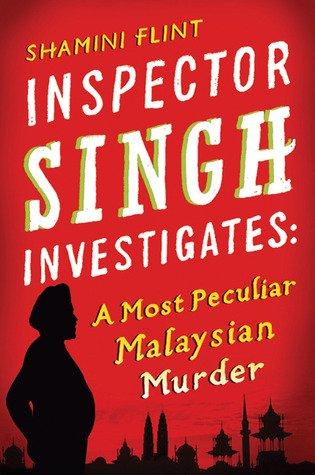 MALAYSIA: Inspector Singh Investigates Series - Shamini Flint
