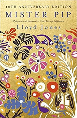 Mister Pip - Lloyd Jones